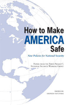 How to Make America Safe: New Policies for National Security