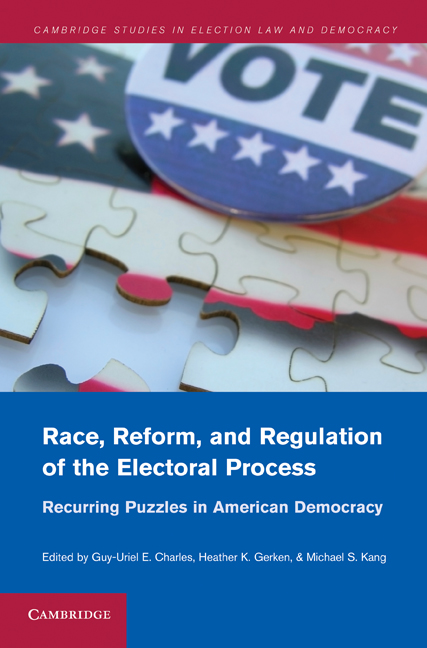 Race, Reform and Regulation of the Electoral Process